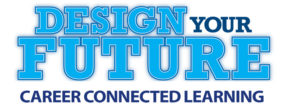 Design Your Future - Career-Connected Learning